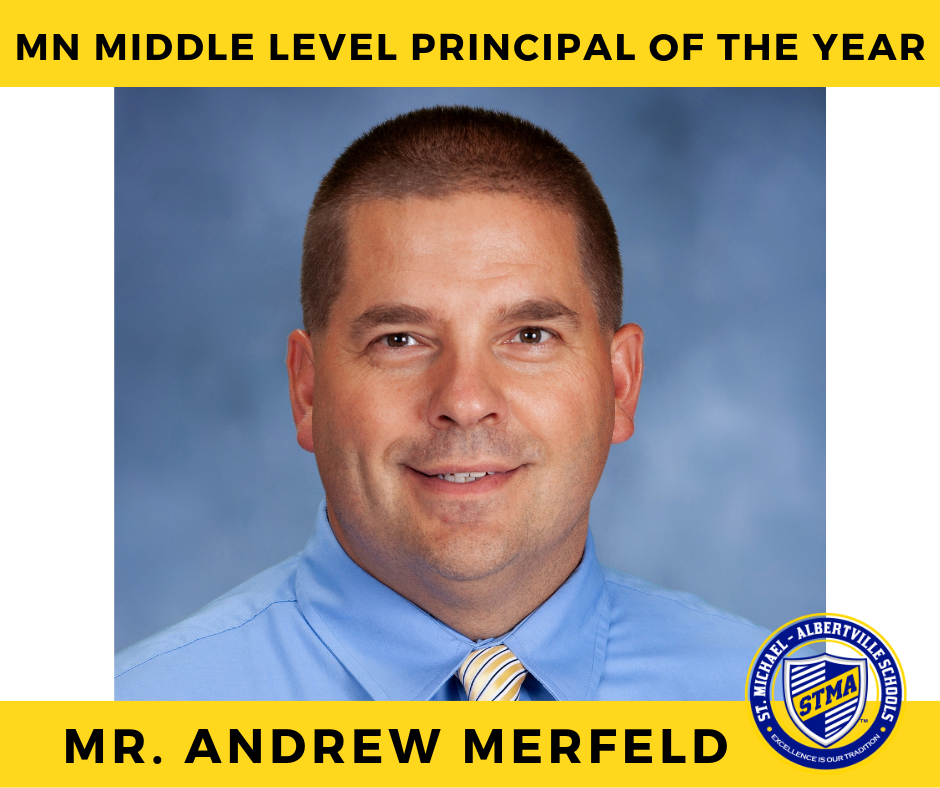 Mr. Andy Merfeld is MN Middle Level Principal of the Year!